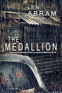 Click here to read the firs three chapters of The Medallion by Len Abram